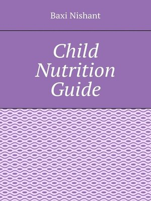 cover image of Child Nutrition Guide