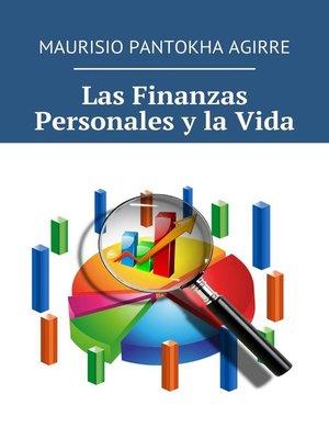 cover image of Las Finanzas Personales y la Vida