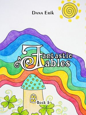 cover image of Fantastic Fables. Book 5