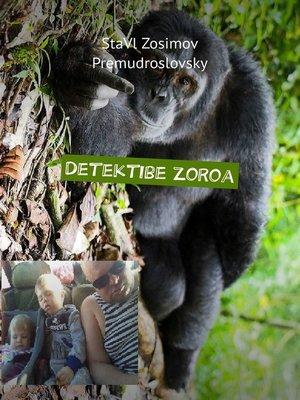 cover image of Detektibe zoroa. Detektibe dibertigarria