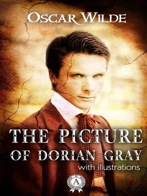 cover image of The Picture of Dorian Gray (With illustrations)