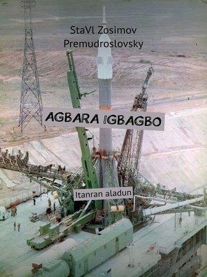 cover image of AGBARA IGBAGBO. Itanran aladun
