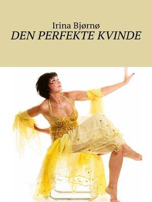 cover image of Den perfekte kvinde