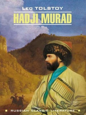 cover image of Hadji Murad / Хаджи-Мурат. Книга для чтения на английском языке