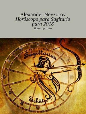 cover image of Horóscopo para Sagitario para2018. Horóscoporuso
