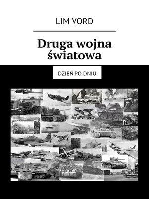 cover image of Druga wojna światowa. Dzień podniu