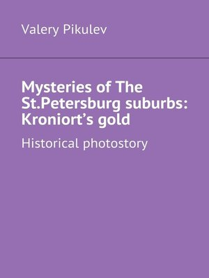 cover image of Mysteries ofThe St.Petersburg suburbs
