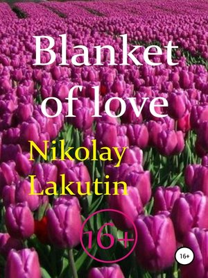 cover image of Blanket of love