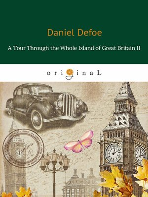 cover image of A Tour Through the Whole Island of Great Britain II