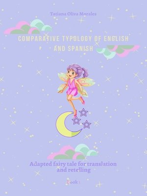 cover image of Comparative typology ofEnglish and Spanish. Adapted fairy tale for translation and retelling. Book1