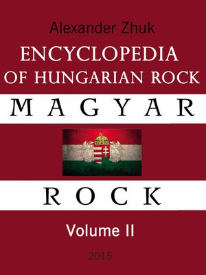 cover image of Encyclopedia of Hungarian rock. Volume two