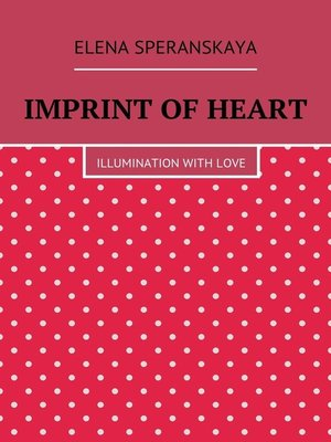 cover image of Imprint of Heart. Illumination withlove