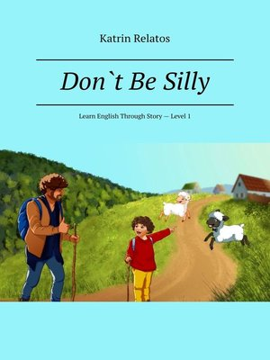 cover image of Don't Be Silly