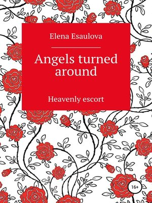 cover image of Angels turned around (Heavenly escort)