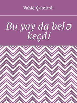 cover image of Bu yay da belə keçdi̇. Şerlər