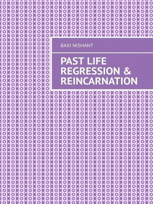 cover image of Past Life Regression & Reincarnation