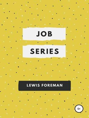 cover image of Job Series. Full