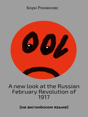 cover image of A new look at the Russian February Revolution of 1917