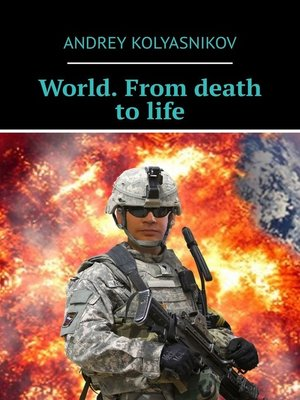 cover image of World. From death to life