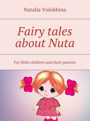 cover image of Fairy tales about Nuta. For little children and their parents