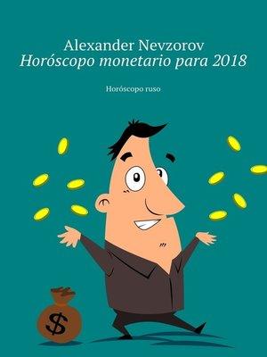 cover image of Horóscopo monetario para2018. Horóscoporuso