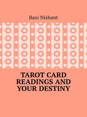 cover image of Tarot Card Readings and Your Destiny