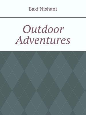 cover image of Outdoor Adventures