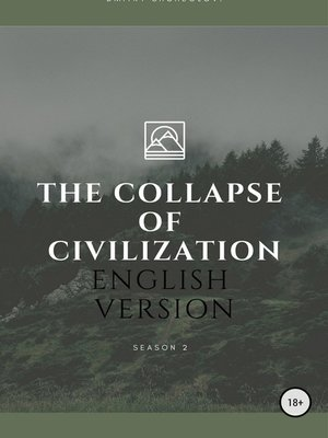 cover image of The collapse of civilization. 2season