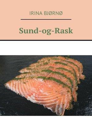 cover image of Sund-og-Rask