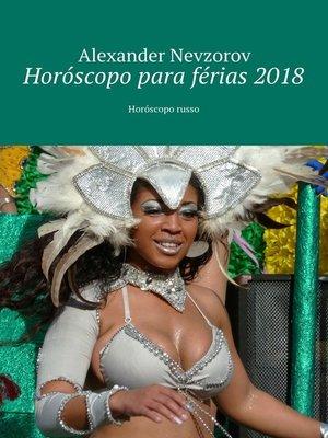 cover image of Horóscopo para férias2018. Horóscopo russo