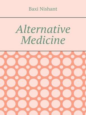 cover image of Alternative Medicine