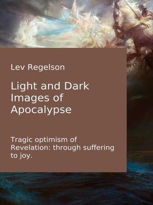 cover image of Light and Dark Images of Apocalypse
