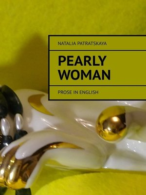 cover image of Pearly woman. Prose in English