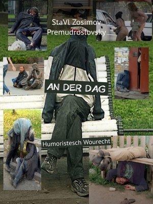 cover image of AN DERDAG. Humoristesch Wourecht