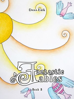 cover image of Fantastic Fables. Book 3