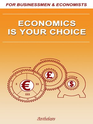 cover image of Economics Is Your Choice