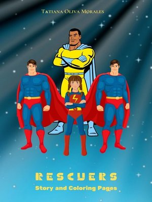 cover image of Rescuers. Story and Coloring Pages