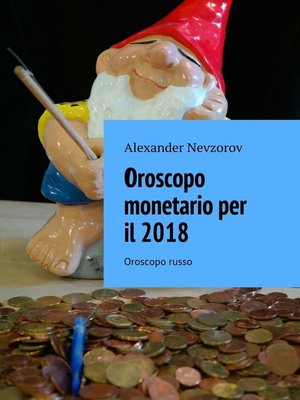 cover image of Oroscopo monetario per il2018. Oroscopo russo