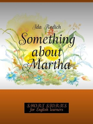 cover image of Something about Martha. Short stories for English learners