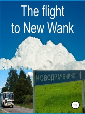 cover image of The flight to New Wank