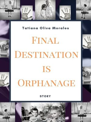 cover image of Final Destination is Orphanage. Story