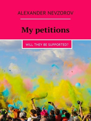 cover image of My petitions. Will they be supported?
