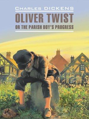 cover image of Оливер Твист. Книга для чтения на английском языке