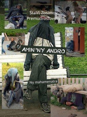 cover image of AMIN'NY ANDRO. Ny mahamenatra