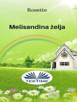 cover image of Melisandina Želja