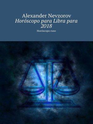 cover image of Horóscopo para Libra para 2018. Horóscopo ruso
