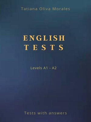 cover image of English Tests. Levels A1—A2. Tests with answers