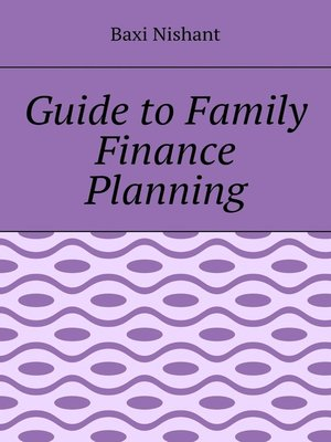 cover image of Guide to Family Finance Planning