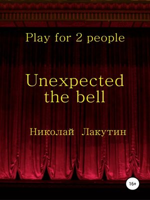 cover image of Unexpected the bell. Play for 2 people