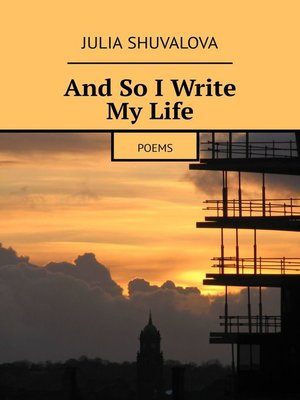 cover image of And So IWrite MyLife. Poems